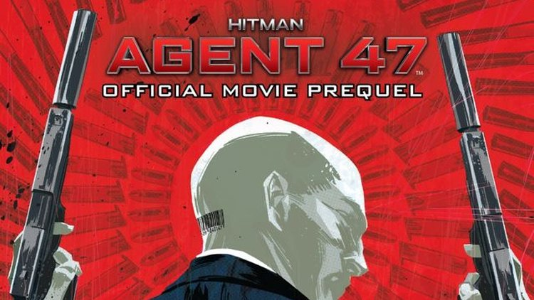Hitman Agent 47 Official Movie Prelude Comic Available For